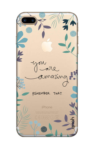 You're Amazing iPhone 7 Plus Cases & Covers Online
