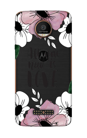 All You Need is Love Motorala Moto Z Force Cases & Covers Online