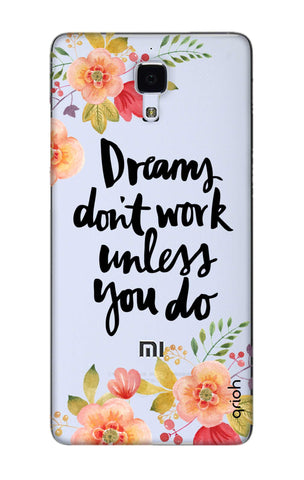 Make Your Dreams Work Xiaomi Mi 4 Cases & Covers Online