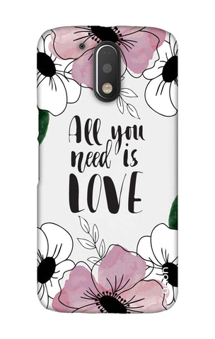 All You Need is Love Motorala Moto G4 Play Cases & Covers Online