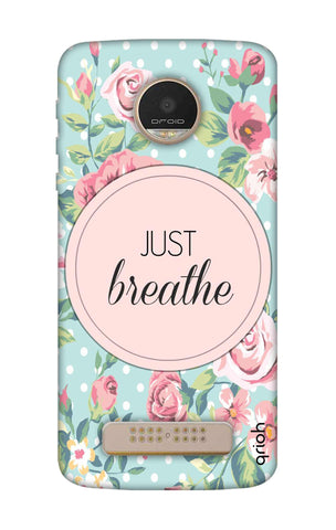 Vintage Just Breathe Motorala Moto Z Play Cases & Covers Online