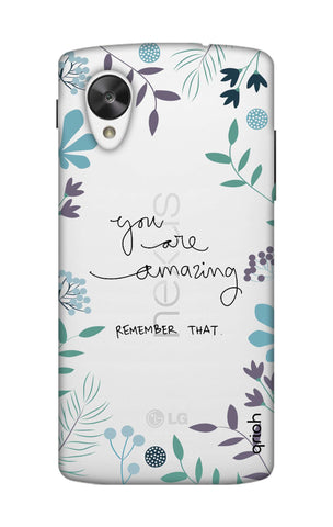 You're Amazing Nexus 5 Cases & Covers Online