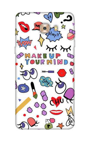 Makeup Your Mind Samsung C9 Cases & Covers Online