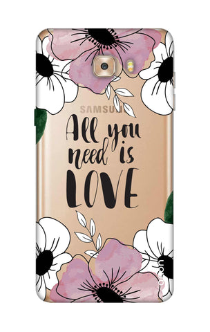 All You Need is Love Samsung C9 Cases & Covers Online