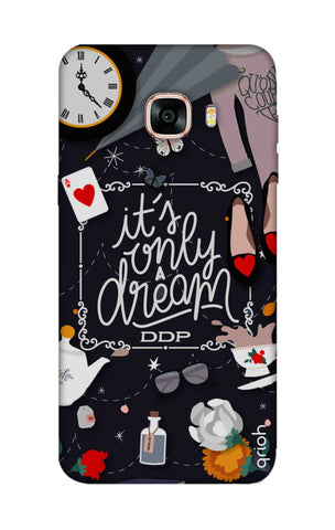 Only a Dream Samsung C5 Cases & Covers Online