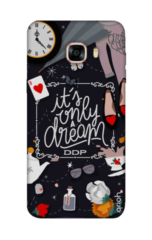 Only a Dream Samsung C7 Cases & Covers Online