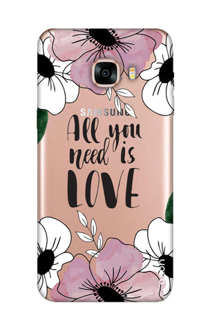All You Need is Love Samsung C7 Cases & Covers Online