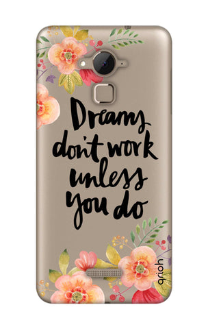Make Your Dreams Work Coolpad Note 3 Cases & Covers Online