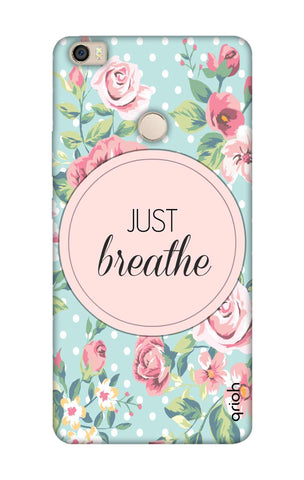Vintage Just Breathe Xiaomi Mi Max Cases & Covers Online