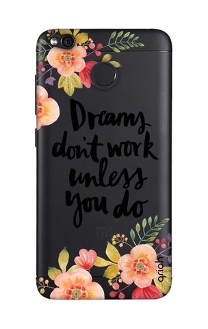 Make Your Dreams Work Xiaomi RedMi 4 Cases & Covers Online