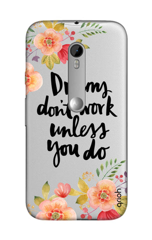 Make Your Dreams Work Motorola Moto G3 Cases & Covers Online