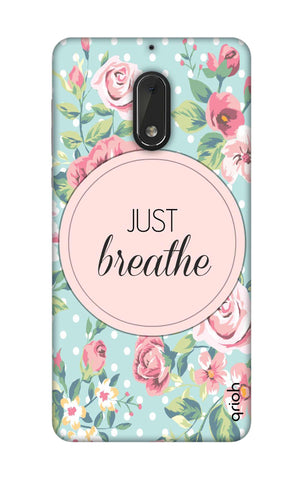 Vintage Just Breathe Nokia 6 Cases & Covers Online