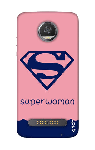 Be a Superwoman Motorola Moto Z2 Play Cases & Covers Online