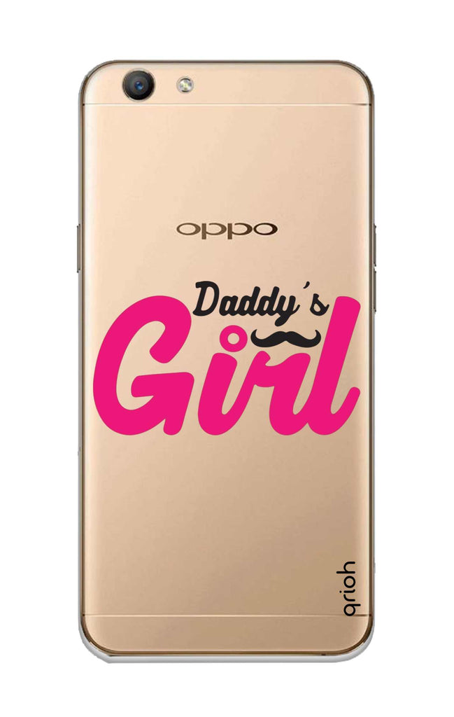 the best attitude df2ab 43b07 Daddy's Girl Case for Oppo F1S