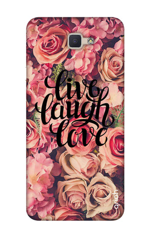 Floral Live, Laugh, Love Samsung ON7 Prime Cases & Covers Online