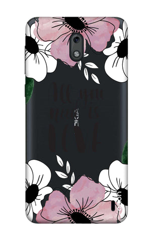 All You Need is Love Nokia 2 Cases & Covers Online