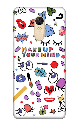 Makeup Your Mind Xiaomi Redmi 5 Plus Cases & Covers Online