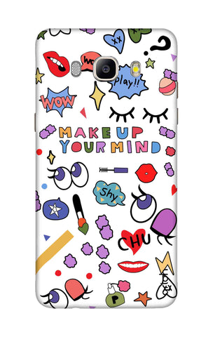 Makeup Your Mind Samsung ON8 Cases & Covers Online