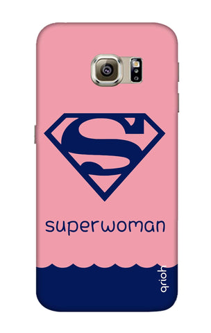 Be a Superwoman Samsung S6 Edge Cases & Covers Online
