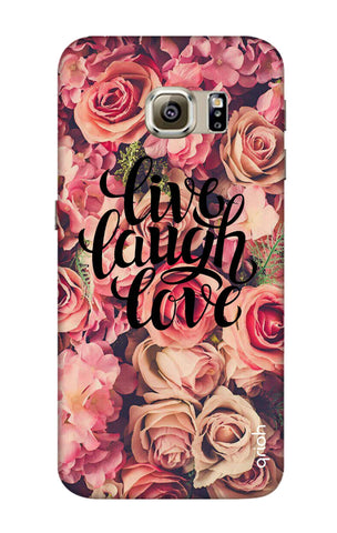 Floral Live, Laugh, Love Samsung S6 Edge Cases & Covers Online