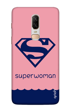 Be a Superwoman OnePlus 6 Cases & Covers Online