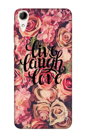 Floral Live, Laugh, Love HTC 828 Cases & Covers Online
