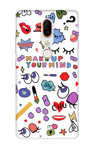 Makeup Your Mind Nokia X6 Cases & Covers Online