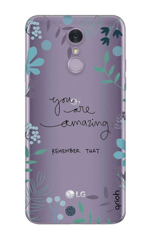 You're Amazing LG Q7 Cases & Covers Online
