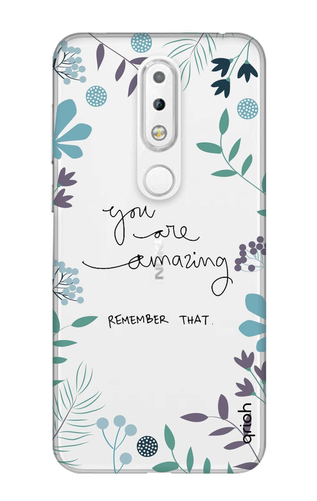 best cheap e0b85 4764a You're Amazing Case for Nokia 6.1 Plus