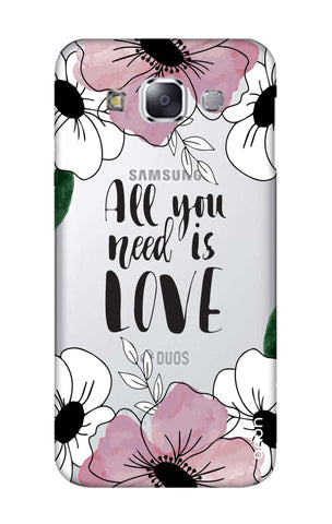 All You Need is Love Samsung E7 Cases & Covers Online