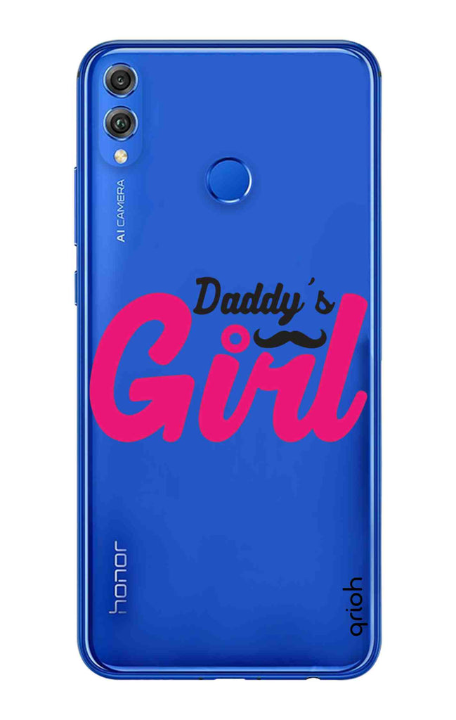 the latest b15bd f9853 Daddy's Girl Case for Huawei Honor 8X