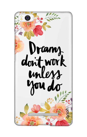 Make Your Dreams Work Xiaomi Mi 4i Cases & Covers Online