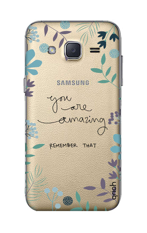 You're Amazing Samsung J2 Cases & Covers Online
