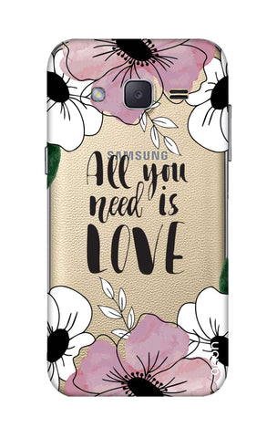 All You Need is Love Samsung J2 Cases & Covers Online