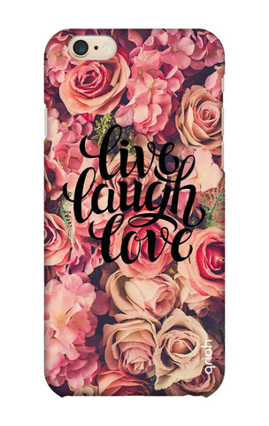 Floral Live, Laugh, Love iPhone 6 Plus Cases & Covers Online