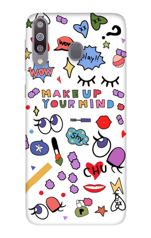 Makeup Your Mind Samsung Galaxy M30 Cases & Covers Online