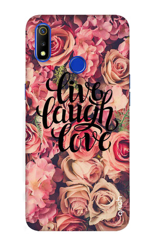 Floral Live, Laugh, Love Realme 3 Cases & Covers Online