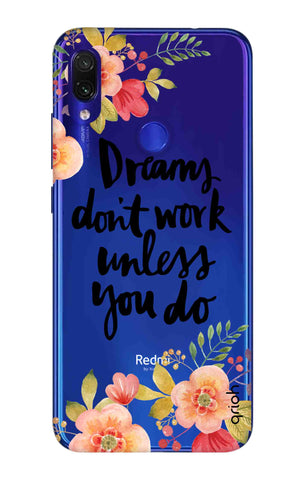Make Your Dreams Work Xiaomi Redmi Note 7 Pro Cases & Covers Online