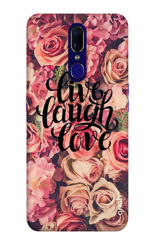 Floral Live, Laugh, Love Oppo F11 Cases & Covers Online