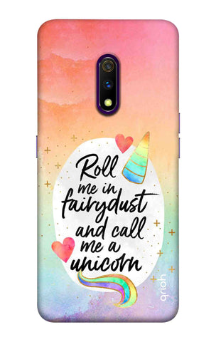 Call Me a Unicorn Case Realme X Cases & Covers Online