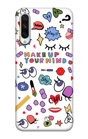 Makeup Your Mind Xiaomi Mi CC9 Cases & Covers Online