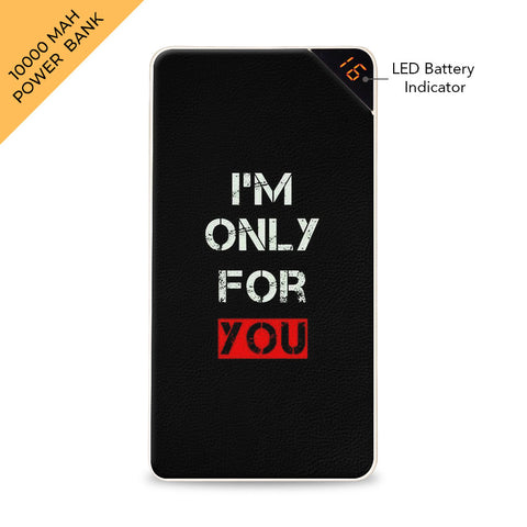 Only for You 10000 mAh Universal Power Bank Online