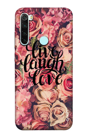 Floral Live, Laugh, Love Xiaomi Redmi Note 8 Cases & Covers Online