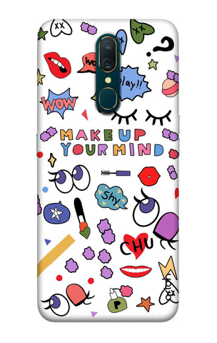 Makeup Your Mind Oppo A9 Cases & Covers Online
