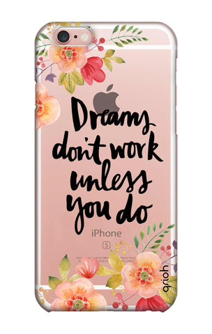 Make Your Dreams Work iPhone 6S Cases & Covers Online