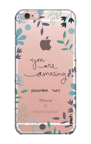 You're Amazing iPhone 6S Cases & Covers Online