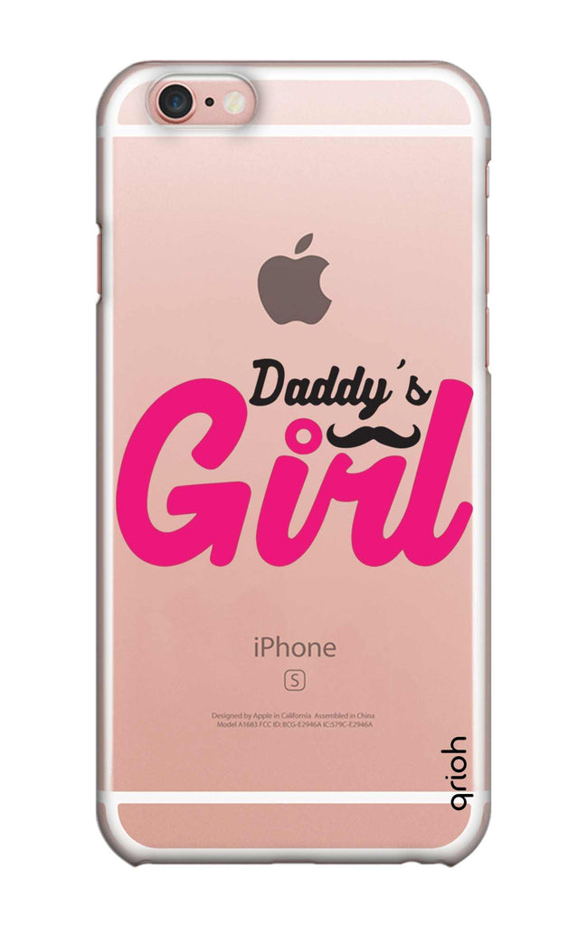 on sale 4a042 f00e5 Daddy's Girl Case for iPhone 6S