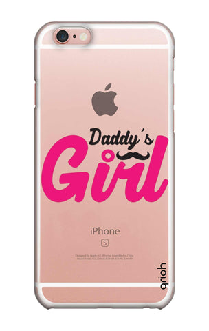 Daddy's Girl iPhone 6S Cases & Covers Online