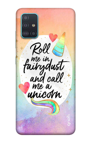 Call Me a Unicorn Case Samsung Galaxy A71 Cases & Covers Online