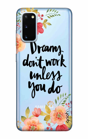 Make Your Dreams Work Samsung Galaxy S20 Cases & Covers Online